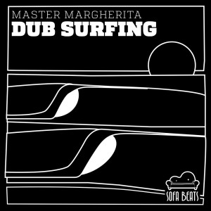 Album Dub Surfing from Master Margherita