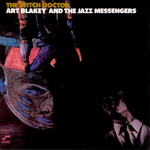 The Witch Doctor 1999 Art Blakey