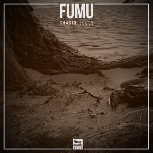 Album Chasin Souls from Fumu