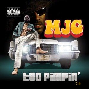 Album Too Pimpin' 2.0 (Explicit) from MJG
