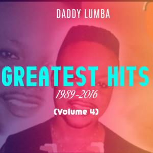 Album Greatest Hits (1989 - 2016) (Volume 4) from Daddy Lumba