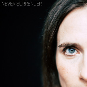 Album Never Surrender from Rose Cousins