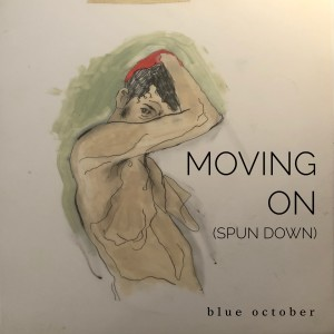 Album Moving on (Spun Down) from Blue October
