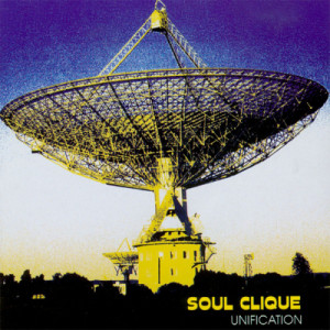 Soul Clique的專輯Unification