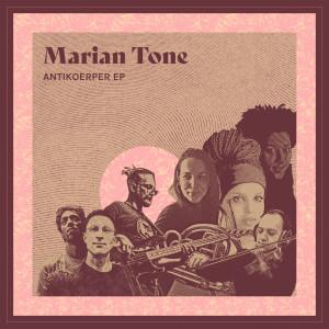 Album Antikoerper from Marian Tone