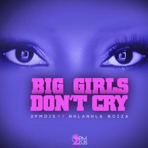 Album Big Girls Don't Cry from Nhlanhla Nciza
