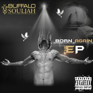 Album Born Again from Buffalo Souljah