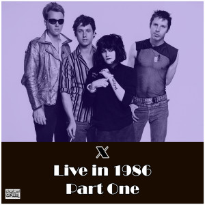 Album Live in 1986 Part One from X