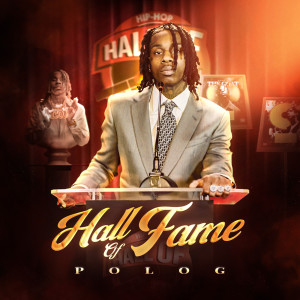 Album Hall of Fame from Polo G
