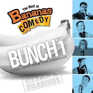 The Best Of Bananas Comedy 2009 Bananas Comedy