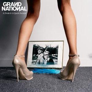 Album A Drink & A Quick Decision from Grand National