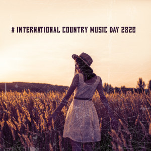 Album # International Country Music Day 2020 from Whiskey Country Band