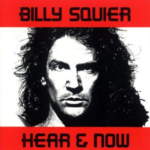 Hear And Now 2010 Billy Squier