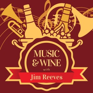 Album Music & Wine with Jim Reeves from Jim Reeves