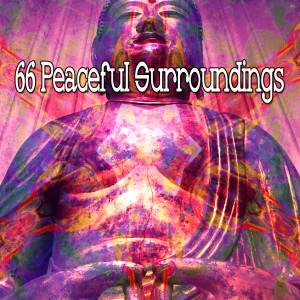 Yoga Workout Music的專輯66 Peaceful Surroundings