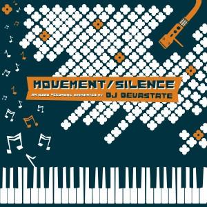 Album Movement / Silence from DJ Devastate