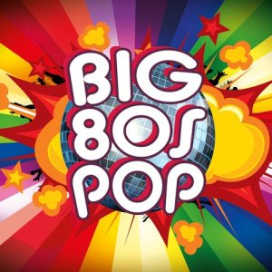 Album Big 80s Pop from The 80's Band