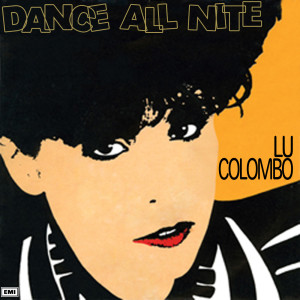 Dance All Nite 1983 Lu Colombo