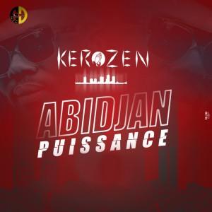 Album Abidjan puissance from DJ KEROZEN