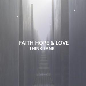 Album Faith Hope & Love from Think Tank