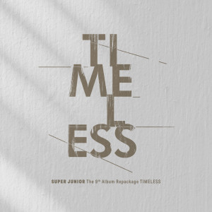 Super Junior的專輯TIMELESS - The 9th Album Repackage