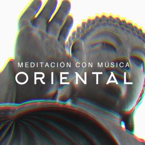 Album Meditación con música oriental – Melodía curativa budista from Relajación Meditar Academie