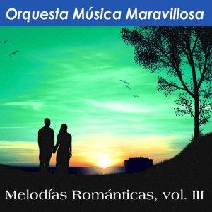 收聽Orquesta Música Maravillosa的Ola歌詞歌曲