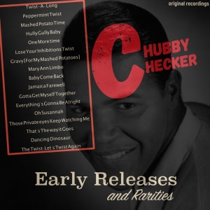 Album Chubby Checker: Early Releases & Rarities from Chubby Checker