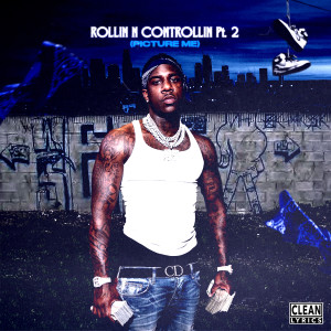 Listen to ROLLIN N CONTROLLIN, Pt.2 (PICTURE ME) song with lyrics from DUSTY LOCANE