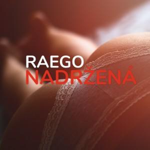 Album Nadržená from Raego