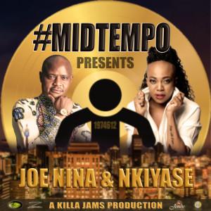 Album #Midtempo Presents: Joe Nina & Nkiyase from Joe Nina