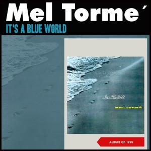 Mel Tormé的專輯It's a Blue World