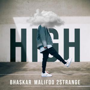 Album High from Bhaskar