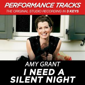 I Need A Silent Night 2009 Amy Grant