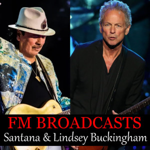 Santana的專輯FM Broadcasts Santana & Lindsey Buckingham