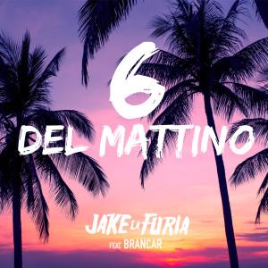 Album 6 del mattino from Jake La Furia