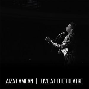 Album Live at the Theatre from Aizat Amdan