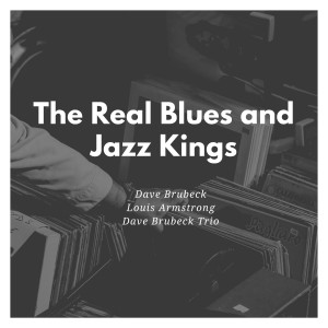 Dave Brubeck的專輯The Real Blues and Jazz Kings