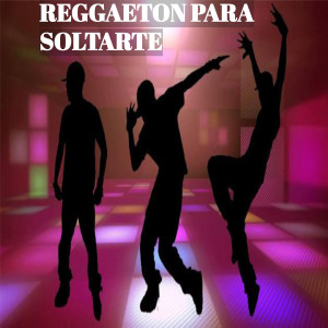 Album Reggaetón para soltarte from Dj Star