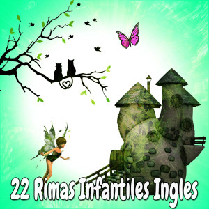 22 Rimas Infantiles Ingles dari Nursery Rhymes