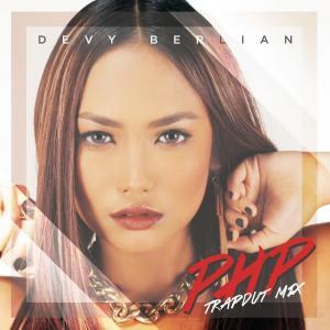 PHP (Pemberi Harapan Palsu) (Trapdut Mix) - Single dari Devy Berlian