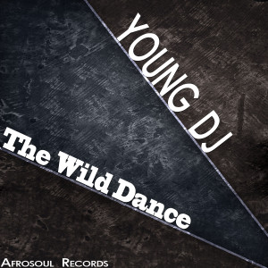 Young DJ的專輯The Wild Dance
