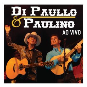 Di Paullo e Paulino Ao Vivo 2005 Di Paullo & Paulino
