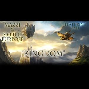 Album Kingdom (feat. Safe) (Explicit) from S.O.U.L. Purpose
