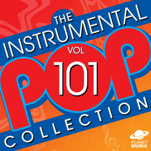 The Hit Co.的專輯The Instrumental Pop Collection, Vol. 101