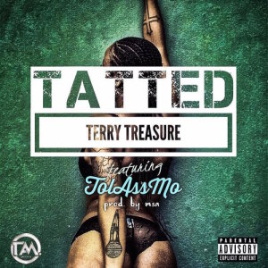 Album Tatted Single from Terry Treasure