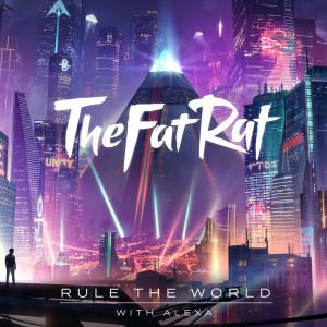 Rule the World dari TheFatRat