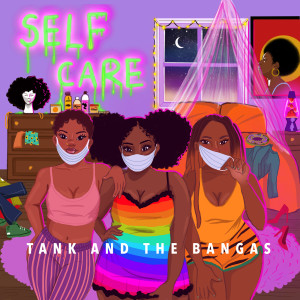 Album Self Care from Tank and The Bangas