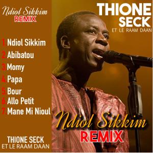 Album Ndiol Sikkim Remix from Thione Seck