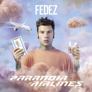 Album Paranoia Airlines from Fedez